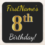 [ Thumbnail: Black, Faux Gold 8th Birthday + Custom Name Paper Coaster ]