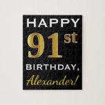 [ Thumbnail: Black, Faux Gold 91st Birthday + Custom Name Jigsaw Puzzle ]