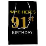 [ Thumbnail: Black, Faux Gold 91st Birthday + Custom Name Gift Bag ]