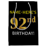[ Thumbnail: Black, Faux Gold 92nd Birthday + Custom Name Gift Bag ]