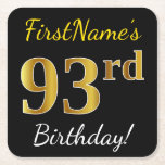 [ Thumbnail: Black, Faux Gold 93rd Birthday + Custom Name Paper Coaster ]