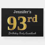 [ Thumbnail: Black, Faux Gold 93rd Birthday Party + Custom Name Guest Book ]