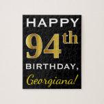 [ Thumbnail: Black, Faux Gold 94th Birthday + Custom Name Jigsaw Puzzle ]