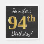 [ Thumbnail: Black, Faux Gold 94th Birthday + Custom Name Napkin ]