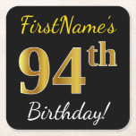 [ Thumbnail: Black, Faux Gold 94th Birthday + Custom Name Paper Coaster ]