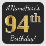 [ Thumbnail: Black, Faux Gold 94th Birthday + Custom Name Sticker ]