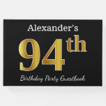 [ Thumbnail: Black, Faux Gold 94th Birthday Party + Custom Name Guest Book ]
