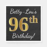 [ Thumbnail: Black, Faux Gold 96th Birthday + Custom Name Napkin ]