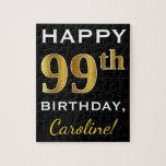[ Thumbnail: Black, Faux Gold 99th Birthday + Custom Name Jigsaw Puzzle ]