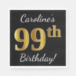 [ Thumbnail: Black, Faux Gold 99th Birthday + Custom Name Paper Napkin ]