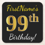 [ Thumbnail: Black, Faux Gold 99th Birthday + Custom Name Paper Coaster ]