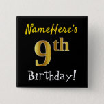 [ Thumbnail: Black, Faux Gold 9th Birthday, With Custom Name Button ]