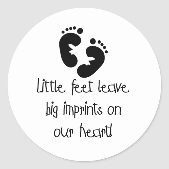 Black Footprints Little Feet Big Imprints Classic Round Sticker