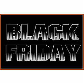 BLACK FRIDAY ACRYLIC CUT OUTS