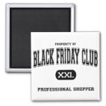 Black Friday Club Professional Shopper Fridge Magnet