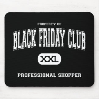 Black Friday Club Professional Shopper Mouse Pad