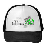 BLACK FRIDAY POETRY MESH HATS