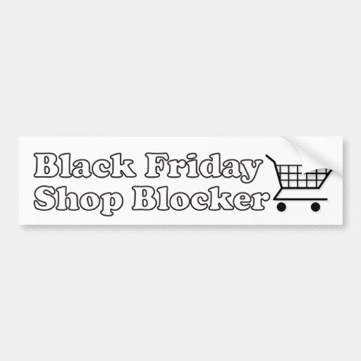 Black Friday Shop Blocker Bumper Sticker