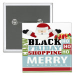 Black Friday Shopping Crew Pinback Buttons