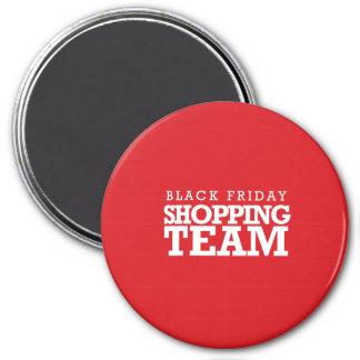 Black Friday Shopping Team 3 Inch Round Magnet