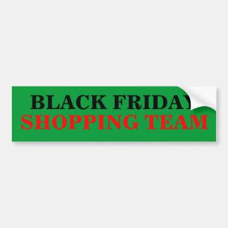 BLACK FRIDAY SHOPPING TEAM BUMPER STICKER