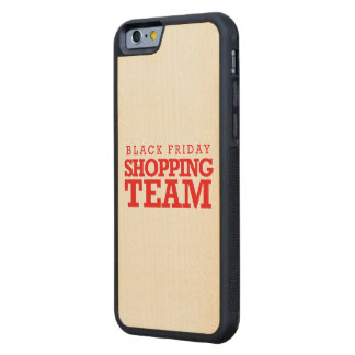 Black Friday Shopping Team -- Holiday Humor Carved® Maple iPhone 6 Bumper Case