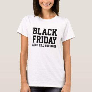 Black Friday shopping tshirt   Shop till you drop