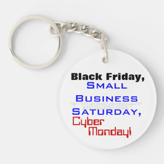 Black Friday Small Business Saturday, Cyber Monday Keychain