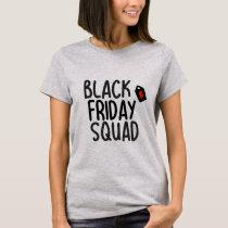 Black Friday Squad T-Shirt