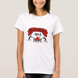 Black Friday Style 2012 T-Shirt