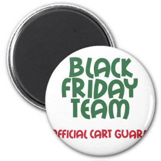 Black Friday Team: Official Cart Guard 2 Inch Round Magnet