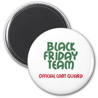 Black Friday Team: Official Cart Guard Magnet