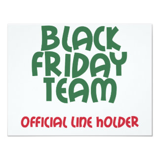 Black Friday Team: Official Line Holder 4.25x5.5 Paper Invitation Card