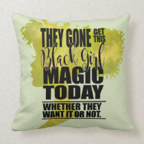 Black Girl Magic Affirmation Throw Pillow