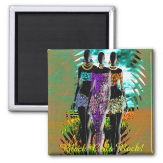 Black Girls Rock! African Style. 2 Inch Square Magnet
