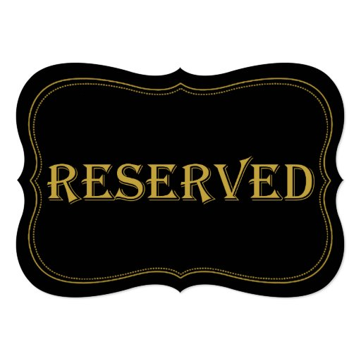 Black & Gold 1920's Gatsby Wedding Reserved Sign 5x7 Paper Invitation Card