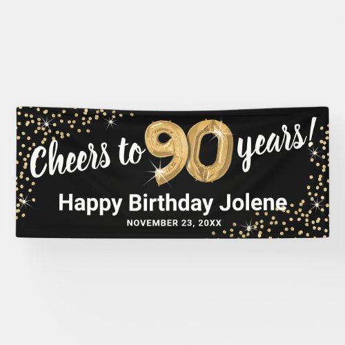 Cheers to 90 Years Birthday Black w/ Gold Confetti Banner