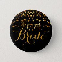 Black Gold Glitter Faux Foil Wedding Team Bride Button