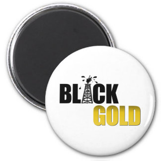 Black Gold Oil 2 Inch Round Magnet