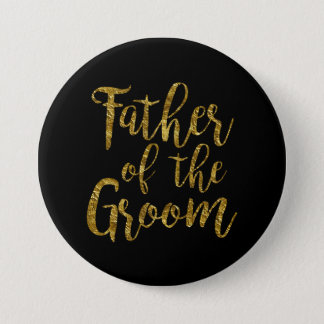 Black & Gold Script Father of the Groom Button