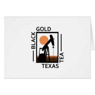Black Gold Texas Tea Card