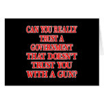 Black Gov Trust You With Gun Greeting Card