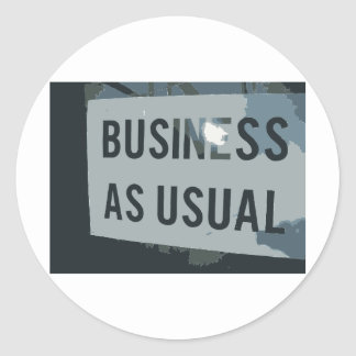 Black & Gray Business As Usual Sign Classic Round Sticker