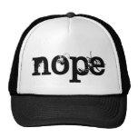 BLACK Grunge Text NOPE Trucker Hat