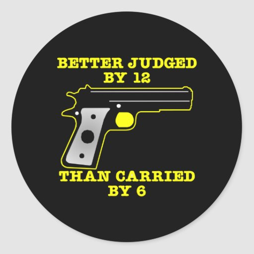 Black Gun Better Tried By 12 Round Stickers