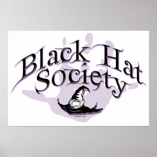 Black Hat Society Poster