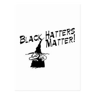 Black Hatters Matter Postcard