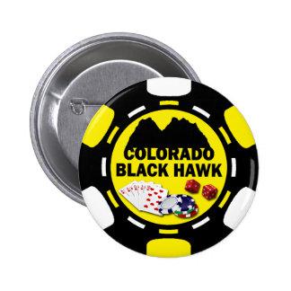 BLACK HAWK COLORADO POKER CHIP PINBACK BUTTONS