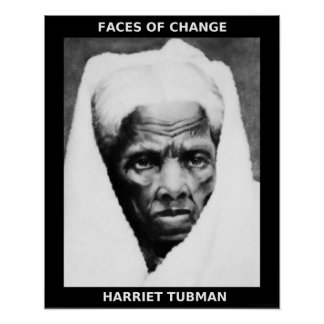 Black History Month Heroes - Harriet Tubman Poster