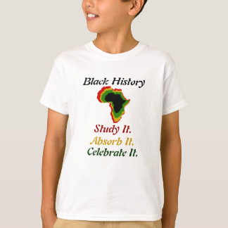 """Black History - Study/Absorb/Celebrate"" Pan-Afric T-Shirt"